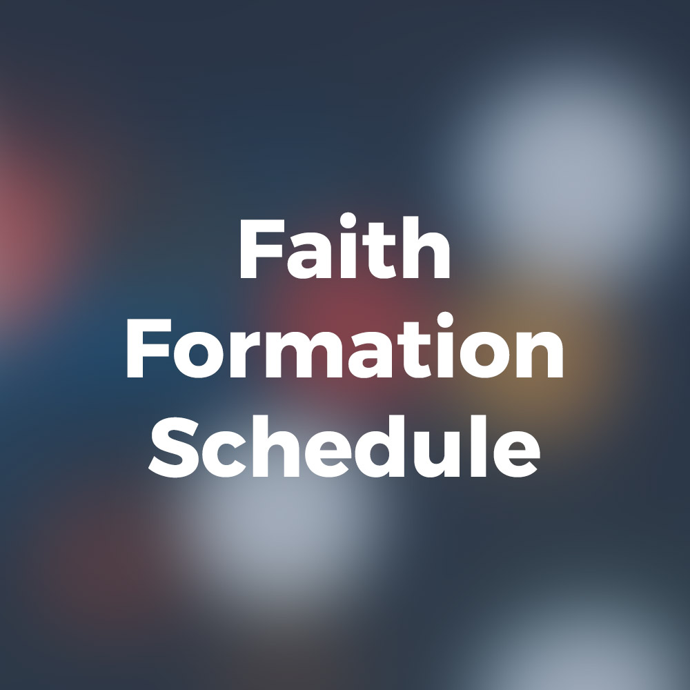 Faith Formation Schedule
