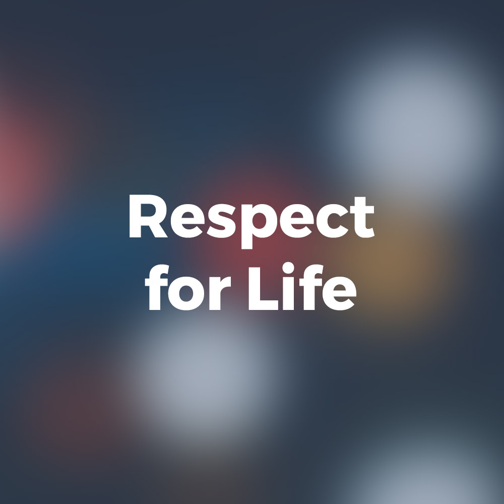 Respect for Life