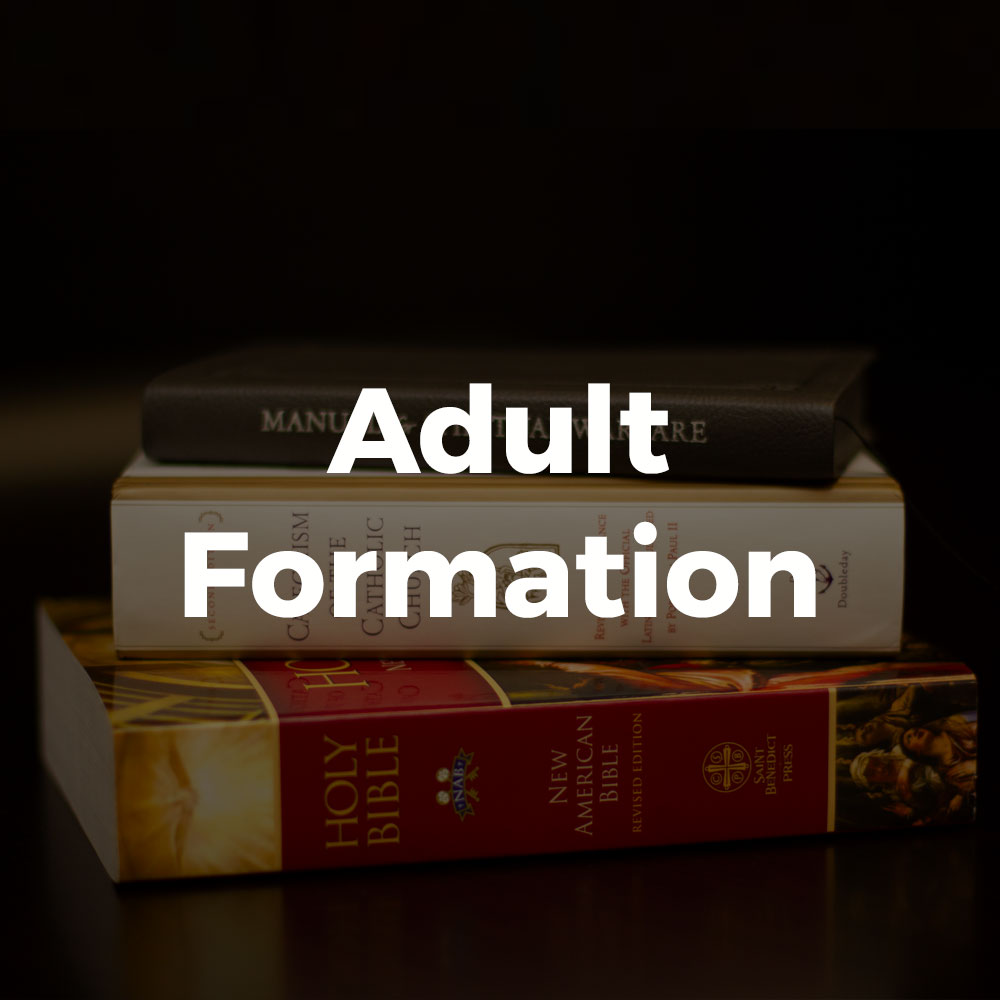 Adult Formation at All Saints Catholic Church