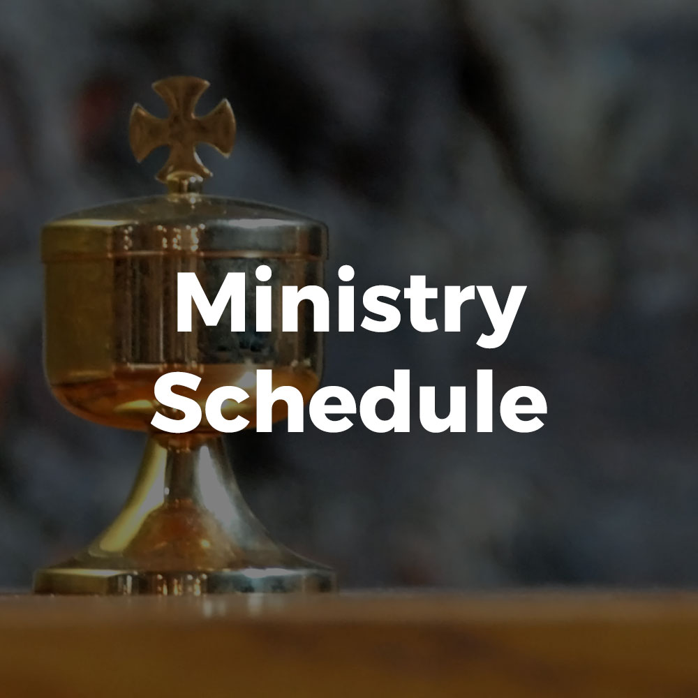 All Saints Catholic Church Ministry Schedule
