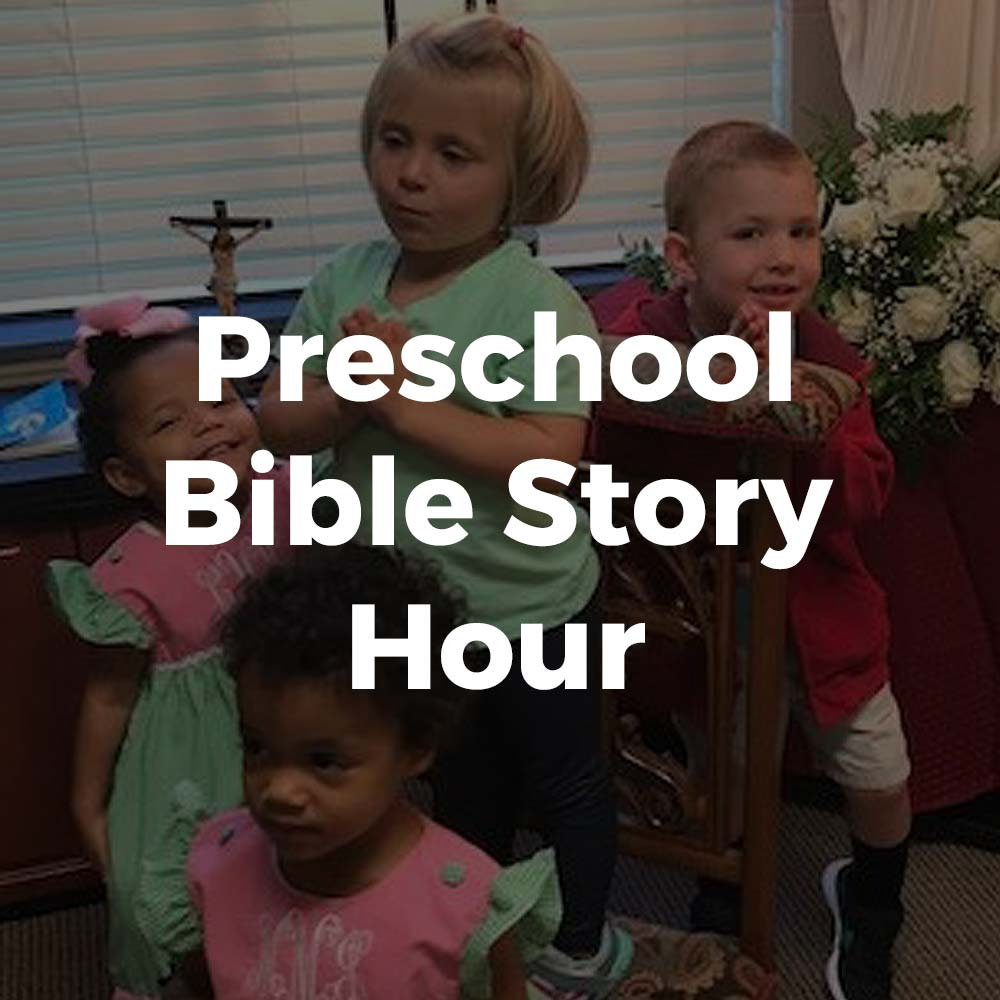 Preschool Bible Story Hour