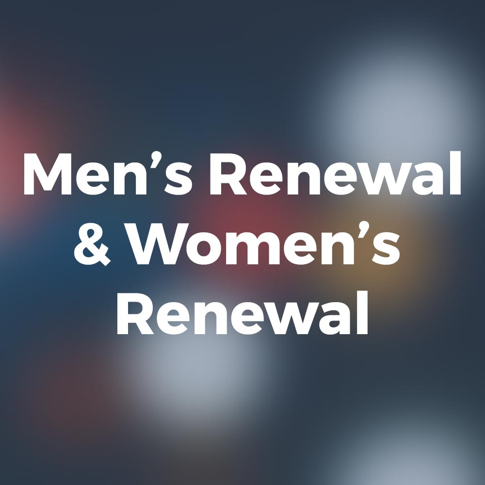 Men's Renewal & Women's Renewal